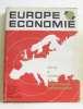 Europe économie richesses et espérances d e la province française. Collectif