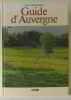 Guide d'Auvergne. Ganachaud  Guy
