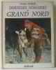 Derniers nomades du grand nord. Arthaud Jacques
