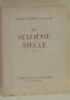 Le seizième siècle tome II. Grands Poètes Français