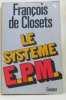 Le système E.P.M. Closets François De