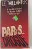 Paris sur drogue. Le Taillanter