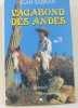Vagabond des Andes [Broché] by Sabran  Jean. Sabran  Jean