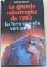 La Grande catastrophe de 1983 : La terre va-t-elle vers sa fin. Cristoff Boris
