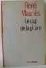 Le cap de la gitane. Mauriès René