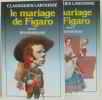 Le Mariage De Figaro: vol 1  Vol 2. Beaumarchais