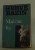 Madame Ex. Bazin Hervé