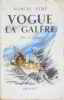 Vogue la galère. Aymé Marcel