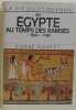 La Vie Quotidienne En Egypte Au Temps Des Ramsès. Montet Pierre