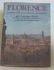 Florence toute la ville et ses oeuvres artistiques. Berti Luciano
