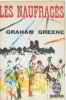 Les naufragés. Greene Graham