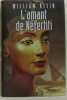 L'amant de néfertiti. Klein William