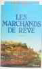 Les marchands de reve. Thompson
