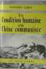 La condition humaine en chine communiste. Labin Suzanne