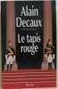 Le tapis rouge  ministre entre parentheses. Alain Decaux