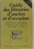 Guide des librairies d'ancien et d'occasion. Basane Denis