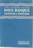 Pays basque français et espagnol. Les Guides Bleus