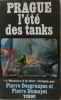 Prague l'été des tanks. Desgraupes  Dumayet