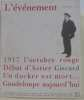 L'événement n°21: 1917 l'octobre rouge - débat d'astier Giscard -un docker est mort... - guadeloupe aujourd'hui. D'astier Emmanuel
