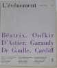 L'événement n°3 : Béatrix. Oufkir. D'astier. Garaudy. De Gaulle . Cardiff. D'astier Emmanuel