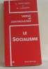 Verse et controverse  le socialisme II. Montaron G.  Clément M