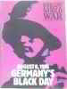 History of the first world war: august 8 1918 germany's black day.