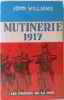 Mutinerie 1917. Williams John
