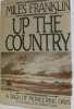 Up the country. Franklin Miles