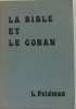 La bible et le coran. Feldman L