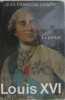 Louis XVI tome I : le prince. Chiappe Jean-françois