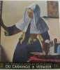 Du caravage a vermeer. Dupont /mathey