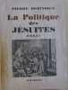 La politique des jésuites. Dominique Pierre
