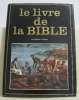 Le livre de la bible. Collectif