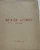 Catalogue de très beaux livres du XVIIIe siècle et du début du XIXe. Collectif
