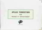 Atlas forestier par région et département (tome troisième) sud ouest de la france. République Française