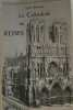 La cathédrale de Reims. Louis Demaison