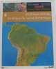 Grand Atlas Universel  Tome 6 : Amérique Centrale  AMérique du Sud et Antarctique. Collectif