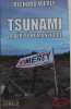 Tsunami : La vérité humanitaire. Werly  Richard