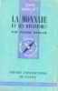 La monnaie et ses mécanismes. Berger Pierre