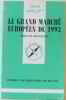 Le grand marché européen de 1993. Bizaguet  Armand