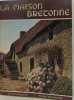 La maison bretonne. J. Stany Gauthier