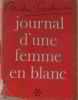 Journal d'une femme en blanc (tome premier). Soubiran André