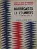 Barricades et colonels. Collectif