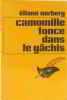 Camomille fonce dans le gâchis (Collection Le Masque). Norberg  Éliane