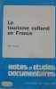 Le tourisme culturel en france n° 4591-4592 10 novembre 1980. Garay Martin