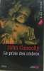La Proie des Ombres. John Connolly