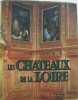 Les châteaux de la loire. Gebelin François