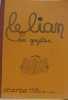 Dossier de presse sur le Gallo et la culture gallèse :Le lian des gazettes. Collectif