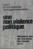 Pour le socialisme autogestionnaire :Une non-violence politique. Collectif