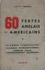 60 textes anglais et américains. Rey / Chencinski